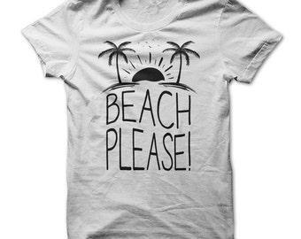 Funny t shirt Beach Please!, ladies t shirt, womens t shirts, great gift idea, funny t shirt
