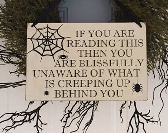 Halloween Sign, Creeping Up Behind You