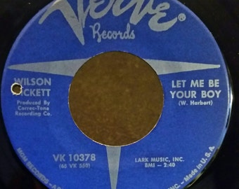 Verve Records Wilson Pickett Let Me Be Your Boy/My Heart Belongs To You 1965 45 RPM Vinyl Record