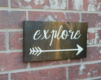 Explore Sign, Nursery Decor, Arrow Sign, Travel Sign, Adventure Sign, Woodland Nursery, Boys Room Sign