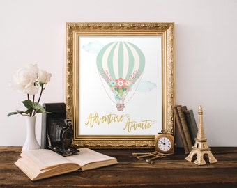 Adventure Awaits Print, Baby Gift New Mom Gift, Baby Shower Party Sign Decor, Hot Air Balloon, Nursery Decor, Printable, Instant Download