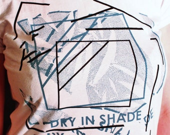 T-SHIRT Dry In Shade Limited Edition Print: Screenprinted by Hand