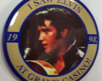 I Saw Elvis At Grand Casino 1998 button Free Shipping