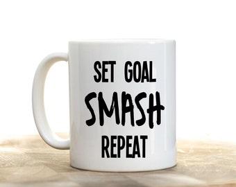 Graduation Gift, Graduation Mug, Motivational Mug, Gift for Graduate, College Grad, Set Goal Smash Repeat, High School Graduation, Goal Mug