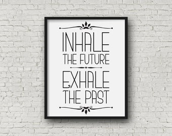 Printable Art, Inspirational Art Print, Digital Art Print, Wall Art, Home Decor, Black and White Typography Art, Instant Download (0011)