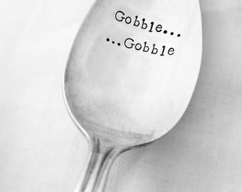 Gobble Gobble Thanksgiving Spoon, Serving spoon, Turkey, Funny Spoon, Hand stamped, Handmade, Vintage, Hostess, Thanksgiving Table Decor