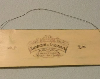 Handmade French Vintage Look Sign