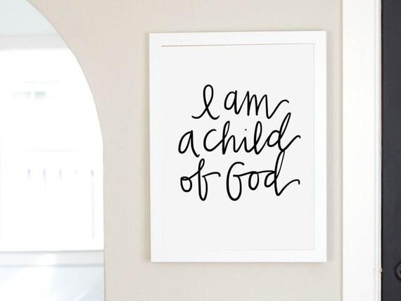 I Am A Child Of God Scripture Digital Download Inspirational Quote Digital Print Instant Art