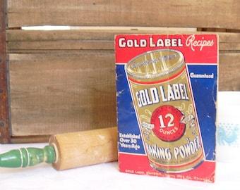 Vintage Gold Label Baking Powder Recipe Cookbook, Cookbook, 1920s Baking Cookbook, Jaques Mfg Co, Chicago, IL, Vintage Recipes, Advertising
