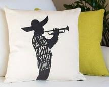 Mexican Throw Pillow Cover Mariachi Canta y No Llores Decorative Pillowcase Mexican Fiesta