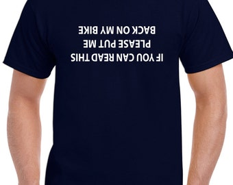 If You Can Read This Please Put Me Back On My Bike - Mens Funny Cycling T-Shirt 965