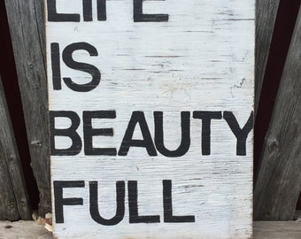 Life Is Beautiful - Hand Painted Sign