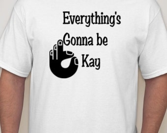 Everything's gonna be okay (men)