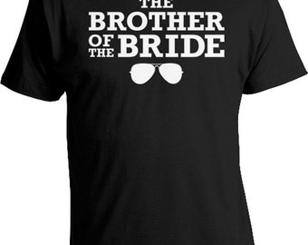 Funny Wedding Gifts Brother In Law Shirt Of The Bride For Him T