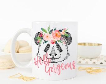Hello Gorgeous, Hello Gorgeous Mug, Panda Bear Mug, Panda Bear, Watercolor Floral Mug, Gift for Her, Gift For Girlfriend, Gift for Wife, Mug