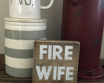Fire Wife Wood Stained Sign