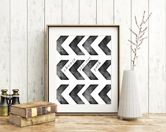 Choose your own path black and white wall decor home decor Instant Download