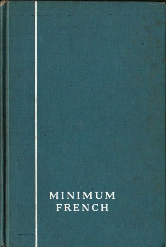 Minimum French - W. Leon Wiley and Henry A. Grubbs - 1945 - Vintage Text Book