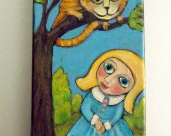 Original Canadian  Painting  ALICE and the CHESHIRE CAT signed  4 by 8 inch acrylic by Ellen Haasen