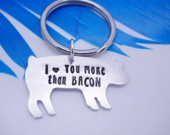 Pig Key chain - Personalized Key chain - i love you more than bacon - Hand Stamped farm animal key chain - custom jewelry - hand stamped pig
