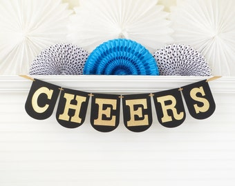 Gold Glitter Cheers Banner - 7.25 inches tall - Birthday Party Decoration Bachelorette Party Banner New Years Eve Decor Cheers Sign Garland