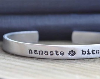 Namaste B*tches Cuff Bracelet . Gifts for Yoga Lovers . Lotus Flower Jewelry . Mature.  Enlightenment . Hippie Jewelry . Under 25