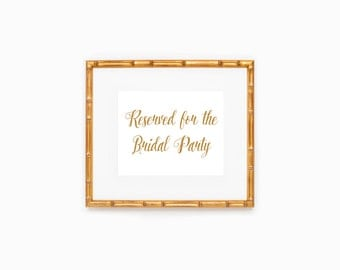 Wedding Sign, Reserved For The Bridal Party, Calligraphy, Instant Download, Printable File
