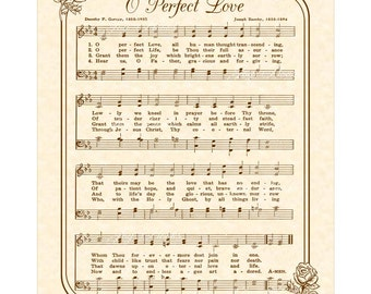 O Perfect Love - Custom Christian Home Decor - VintageVerses Sheet Music - Hymn Wall Art - Inspirational Wall Decor - Antique Hymn Art Roses