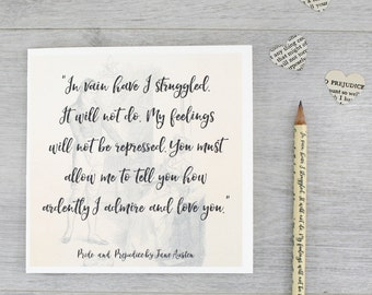 In Vain Have I Struggled - Jane Austen Card - Pride and Prejudice Quote - Mr Darcy Quote Card - Book Lovers gift - Literary Gift
