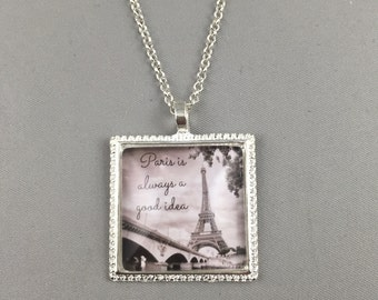 Paris is Always a Good Idea - Square Vintage Necklace or Key chain - 4 Finishes Available