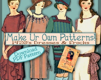Sew 1920s Frocks - Easy - Make your own Dress Patterns and MORE -THINK Downton Abbey - PDF e-Booklet -Easy Ways to Pretty Frocks