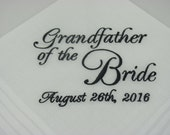 Grandfather of the Bride - Embroidered - Wedding Handkerchief - Wedding Gift - Simply Sweet Hankies