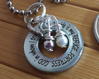 He is my refuge fortress God in whom I trust Psalm 91 2.... 13/16 in. silver washer word quote scripture pendant with chain