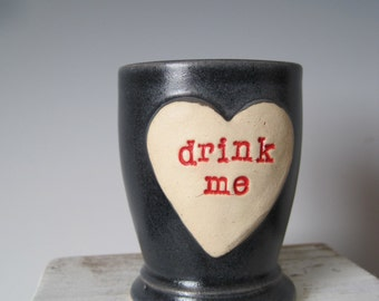 Alice in Wonderland Shot Glass 'Drink Me' heart shaped Stoneware Charcoal Gray