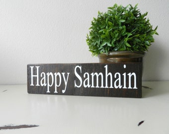 Happy Samhain Sign - Halloween Decorations - Witch Decorations - Samhain Decor - Fall Wood Sign - Fall Shelf Sitter Sign - Fall Decorations