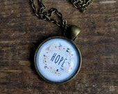 Hope Necklace - Positive Jewelry - Motivational Necklace