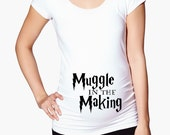 Harry Potter Maternity Shirt - Muggle in the Making