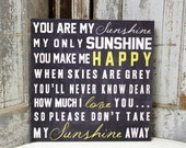 You Are My Sunshine Wall Art Sign on WooD or Canvas, Baby Shower Gift, First Baby Sign ,Custom Colors ,Nursery Rhyme and Decor