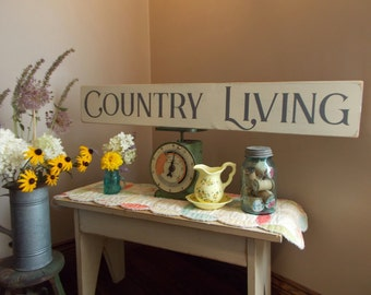 3 FOOT LONG Country Living Large Distressed Wood Sign