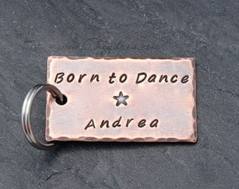 BORN TO DANCE, Gift For Dancer, Dancers Keychain, Dance Teacher Gift, Ballet Dancer Gift, Dance Gift for Daughter, Fast Shipping Jewelry