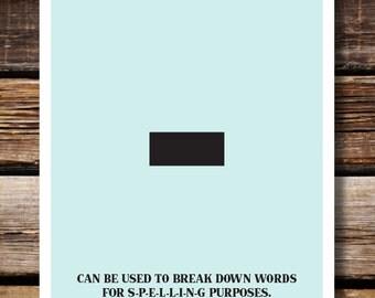 Grammar English Humor Wall Decor, Respect Punctuation: Hyphen