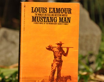 Mustang Man by Louis L'amour Paper back book 1977, western, Bantam Books