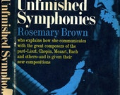 Ghosts - Music - Symphony - Classical Music - Piano - Unfinished Symphonies - Rosemary Brown - Spiritual - London - Beethoven - Chopin