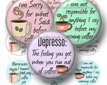 Coffee, Bottle Cap Images, 1 Inch Circles, 2, Digital Collage Sheets, Printable, Funny, Sayings, Quotes, For  Cabochons, Pendants, No.1