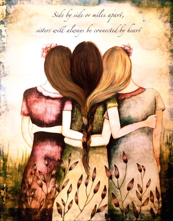 side by side or miles apart, sisters will always be connected by heart