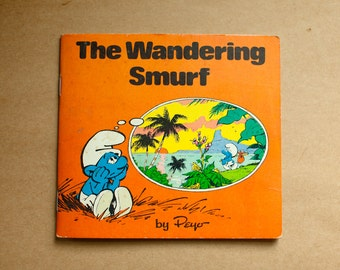 Vintage Early 1980s SMURF Childrens Book - The Wandering Smurf - Peyo