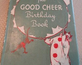 B996)  Vintage David McKay  The Good Cheer Birthday Book
