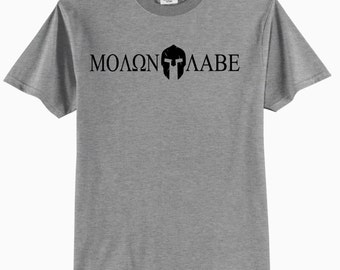 Spartan Helmet Molon Labe (Come and Take It)  Adult T-Shirt