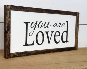 You Are Loved Sign - Framed Wood Sign - Birthday Gift For Daughter - Baby Nursery Decor - Gift Ideas for Teens - Gifts for Girls - Loved Art
