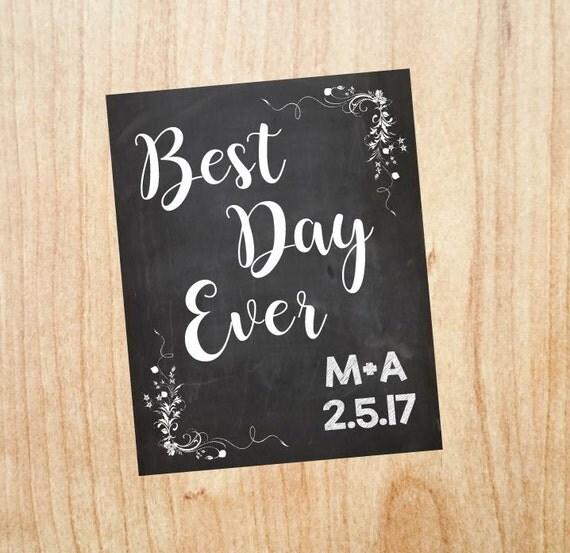 best day ever wedding welcome sign wedding chalkboard. Black Bedroom Furniture Sets. Home Design Ideas